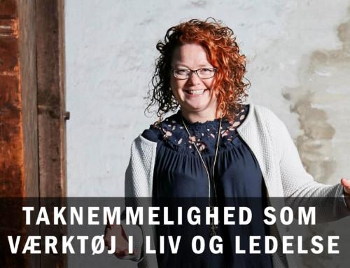 """AFHOLDT: Fyraftens-arrangement på MTO: """"Taknemmelighed som værktøj i liv og ledelse"""" v. Anita Hummelshøj"""